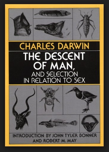 Чарльз Дарвин, книга о происхождении человека и половом отборе.